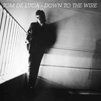 Tom Deluca Down to the Wire Album Cover