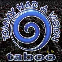 [Tommy Had A Vision Taboo Album Cover]