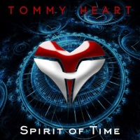 Tommy Heart Spirit of Time Album Cover