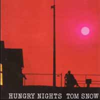 [Tom Snow Hungry Nights Album Cover]