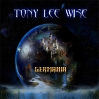 [Tony Lee Wise Germania Album Cover]