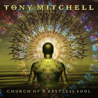 [Tony Mitchell Church of a Restless Soul Album Cover]