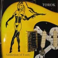 [Torok Addiction of Fools Album Cover]