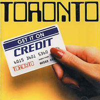 [Toronto Get It on Credit Album Cover]