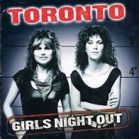 [Toronto Girls Night Out Album Cover]