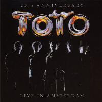 [Toto 25th Anniversary: Live In Amsterdam Album Cover]