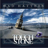 [Touchstone Mad Hatters EP. Album Cover]