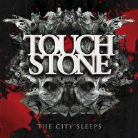 [Touchstone The City Sleeps Album Cover]