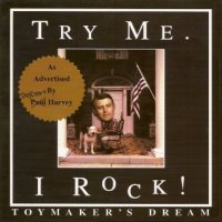 Toymaker's Dream Try Me...I Rock! Album Cover