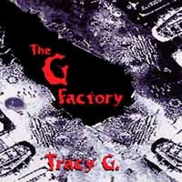[Tracy G The G Factory Album Cover]
