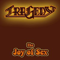 Tragedy The Joy of Sex Album Cover