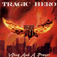 [Tragic Hero Wing and a Prayer Album Cover]