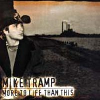 Mike Tramp More to Life than This Album Cover
