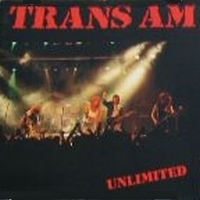 [Trans Am Unlimited Album Cover]