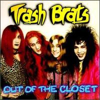 [Trash Brats Out Of The Closet Album Cover]