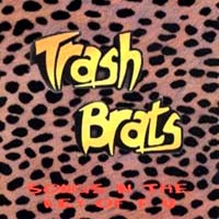 [Trash Brats Songs In The Key Of F.U. Album Cover]