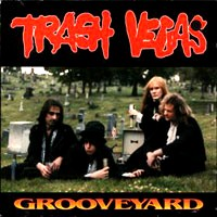 [Trash Vegas Grooveyard Album Cover]