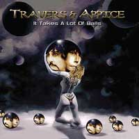 [Travers and Appice It Takes a Lot of Balls Album Cover]