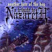 [Tributes Another Hair of the Dog: A Tribute to Nazareth Album Cover]