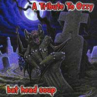 [Tributes A Tribute To Ozzy: Bat Head Soup Album Cover]