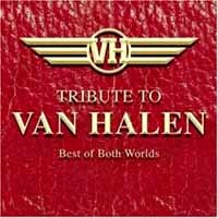 Tributes Best of Both Worlds: A Tribute to Van Halen Album Cover