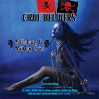 [Tributes Crue Believers - A Tribute To Motley Crue Album Cover]