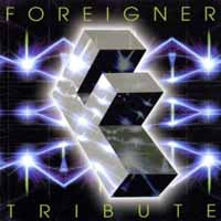 [Tributes Foreigner Tribute Album Cover]