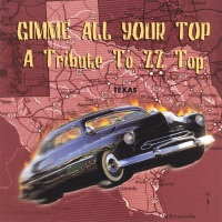[Tributes Gimme All Your Top - A Tribute to ZZ Top Album Cover]