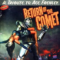 [Tributes Return of the Comet - A Tribute to Ace Frehley Album Cover]