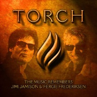 [Tributes Torch - The Music Remembers Jimi Jamison and Fergie Frederiksen Album Cover]