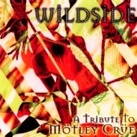 [Tributes Wildside: A Tribute to Mötley Crüe Album Cover]