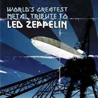 [Tributes World's Greatest Metal Tribute to Led Zeppelin Album Cover]