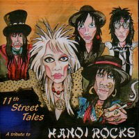 [Tributes 11th Street Tales: A Tribute to Hanoi Rocks Album Cover]