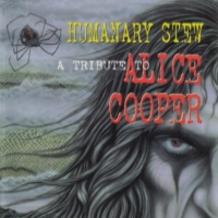 [Tributes Humanary Stew: A Tribute to Alice Cooper Album Cover]