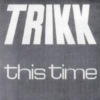 TRIKK This Time Album Cover