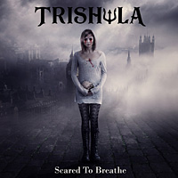 [Trishula Scared to Breathe Album Cover]