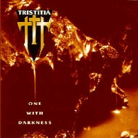 [Tristitia One With Darkness Album Cover]
