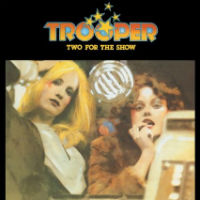 [Trooper Two For The Show Album Cover]