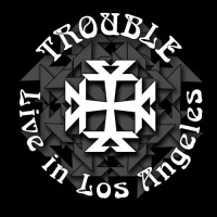 [Trouble Live in Los Angeles Album Cover]