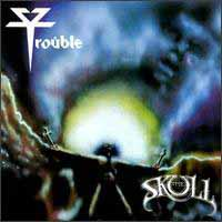 [Trouble The Skull Album Cover]