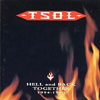 [TSOL Hell and Back Together 1984-1990 Album Cover]