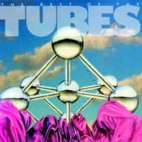[The Tubes The Best Of The Tubes Album Cover]