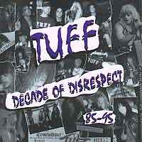 [Tuff Decade of Disrespect Album Cover]
