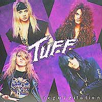[Tuff Regurgitation Album Cover]