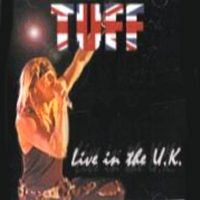 [Tuff Live In The U.K. Album Cover]