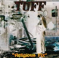 [Tuff Religious Fix Album Cover]
