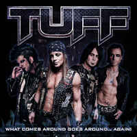 [Tuff What Comes Around Goes Around... Again! Album Cover]