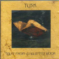 Tusk Tales From a Haunted Book Album Cover