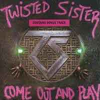 [Twisted Sister Come Out and Play Album Cover]