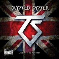 [Twisted Sister Live At The Astoria Album Cover]